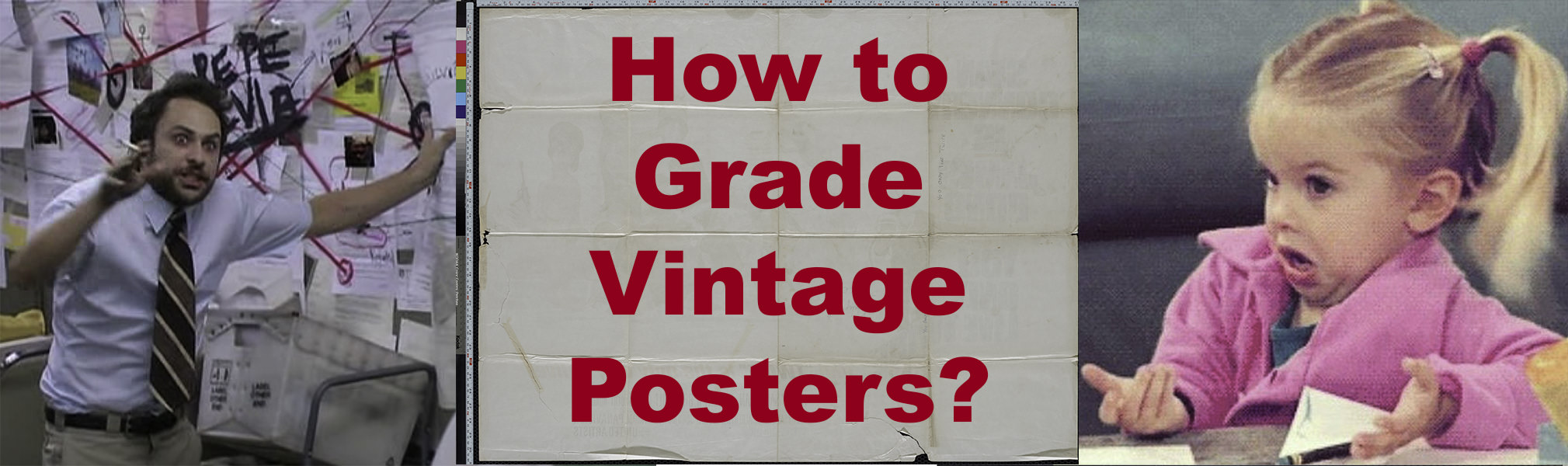 How to Grade Vintage Posters